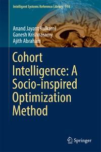 Cover Cohort Intelligence: A Socio-inspired Optimization Method