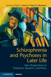Cover Schizophrenia and Psychoses in Later Life