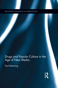 Cover Drugs and Popular Culture in the Age of New Media