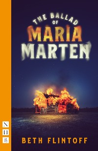 Cover The Ballad of Maria Marten (NHB Modern Plays)