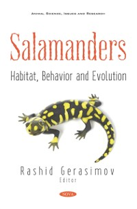 Cover Salamanders: Habitat, Behavior and Evolution