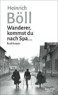Cover Wanderer, kommst du nach Spa ...