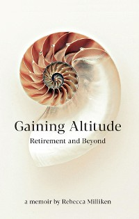 Cover Gaining Altitude - Retirement and Beyond