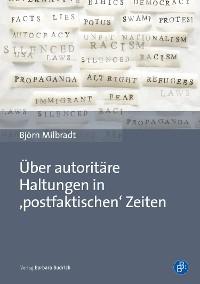 Cover Über autoritäre Haltungen in ,postfaktischen' Zeiten