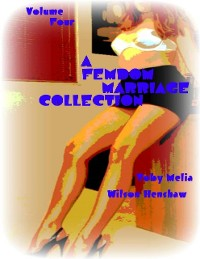 Cover A Femdom Marriage Collection - Volume Four