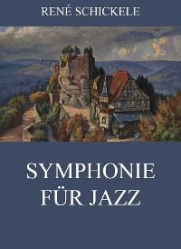 Cover Symphonie für Jazz