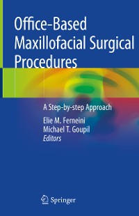 Cover Office-Based Maxillofacial Surgical Procedures