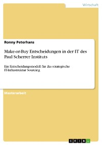 Cover Make-or-Buy Entscheidungen in der IT des Paul Scherrer Instituts