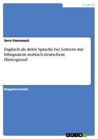 Cover Englisch als dritte Sprache bei Lernern mit bilingualem arabisch-deutschem Hintergrund