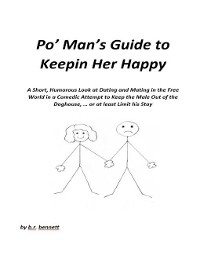 Cover Po' Man's Guide to Keepin Her Happy