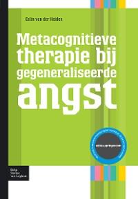 Cover Metacognitieve therapie bij gegeneraliseerde angst