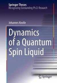 Cover Dynamics of a Quantum Spin Liquid
