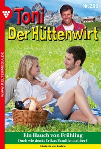 Cover Toni der Hüttenwirt 289 – Heimatroman