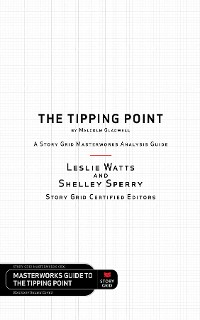 Cover The Tipping Point by Malcolm Gladwell - A Story Grid Masterwork Analysis Guide