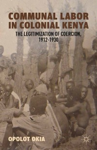 Cover Communal Labor in Colonial Kenya
