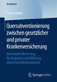 Cover Quersubventionierung zwischen gesetzlicher und privater Krankenversicherung
