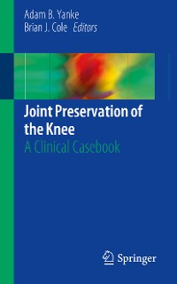 Cover Joint Preservation of the Knee