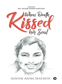 Cover When Death Kissed Her Soul