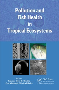 Cover Pollution and Fish Health in Tropical Ecosystems