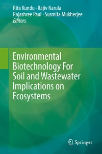 Cover Environmental Biotechnology For Soil and Wastewater Implications on Ecosystems