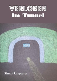 Cover Verloren Im Tunnel