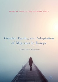 Cover Gender, Family, and Adaptation of Migrants in Europe