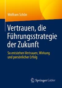 Cover Vertrauen, die Führungsstrategie der Zukunft