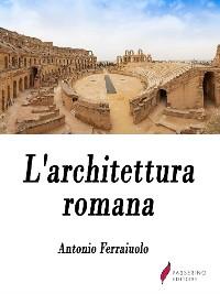 Cover L'architettura romana