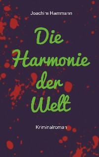 Cover Die Harmonie der Welt. Neufassung