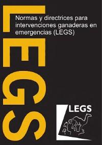 Cover Normas y directrices para intervenciones ganaderas en emergencias (LEGS)