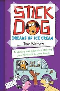 Cover Stick Dog Dreams of Ice Cream