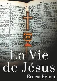 Cover La Vie de Jésus