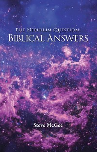 Cover The Nephilim Question: Biblical Answers