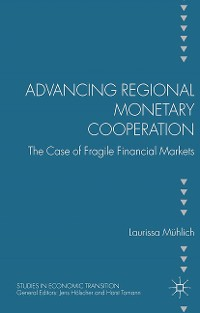 Cover Advancing Regional Monetary Cooperation
