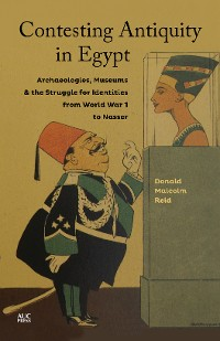 Cover Contesting Antiquity in Egypt