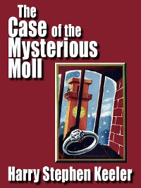 Cover The Case of the Mysterious Moll