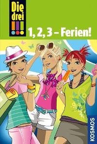 Cover Die drei !!!, 1,2,3 - Ferien! (drei Ausrufezeichen)
