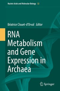 Cover RNA Metabolism and Gene Expression in Archaea