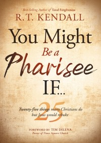 Cover You Might Be a Pharisee If...
