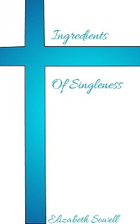 Cover Ingredients Of Singleness