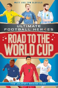 Cover Road to the World Cup (Ultimate Football Heroes)