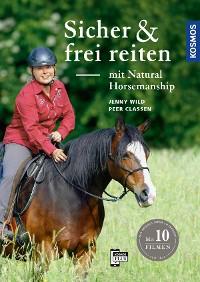 Cover Sicher und frei reiten mit Natural Horsemanship