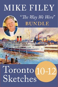 Cover Mike Filey's Toronto Sketches, Books 10–12