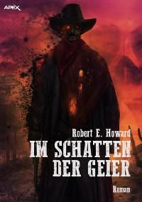 Cover IM SCHATTEN DER GEIER
