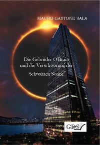 Cover Die Gebrüder O'Brain und die Verschwörung der Schwarzen Sonne