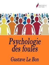 Cover Psychologie des foules