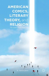 Cover American Comics, Literary Theory, and Religion