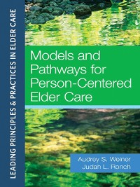 Cover Models and Pathways for Person-Centered Elder Care