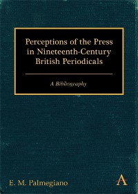 Cover Perceptions of the Press in Nineteenth-Century British Periodicals