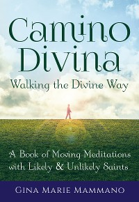 Cover Camino Divina—Walking the Divine Way
